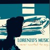 Lorenzo's Music: I Never Wanted to Say