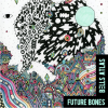 Bells Atlas: Future Bones