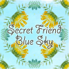 Secret Friend: Blue Sky