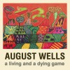 August Wells: Here in the Wild