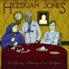 Hezekiah Jones: The Dark Heart's Out