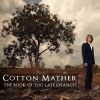 Cotton Mather: The Book of Too Late Changes