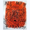Perhapsy: All My Soul Swallowed