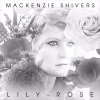 Mackenzie Shivers: Lily-Rose