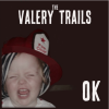 The Valery Trails: OK