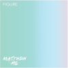 Matthew and Me: Figure