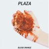 Plaza: Blood Orange