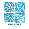 Kidsmoke: Waves