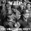 WJLP: The Graveyard Shift