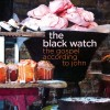 The Black Watch: Satellite