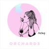 Orchards: Darling