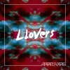 Llovers: Just Lust
