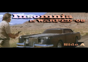 Mixtape: Insomnia is Warped '08 [Side A]