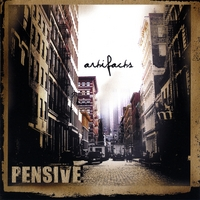 Pensive - Artifacts