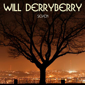 Will Derryberry: Seven
