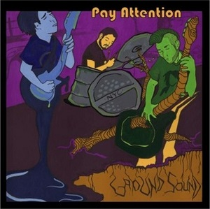 GroundSound - Pay Attention