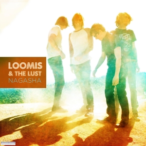 Loomis & The Lust - Nagasha