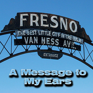 [Mixtape] Fresno: A Message to My Ears