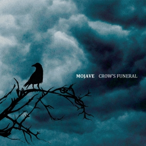 Mojave - Crow's Funeral