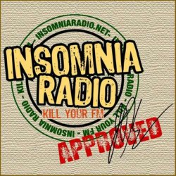 Insomnia Radio APPROVED!