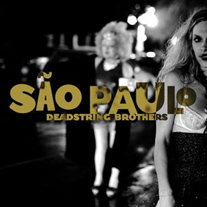 Deadstring Brothers: Sao Paulo