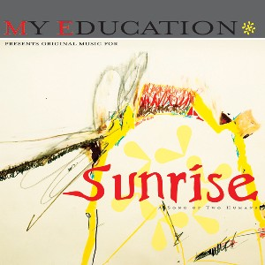 My Education: Sunrise