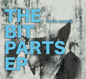 Youth Sounds: The Bit Parts