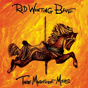 Red Wanting Blue: These Magnificent Miles