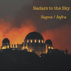 Radars to the Sky: Supra / Infra