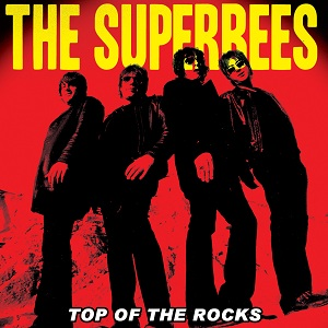 The Superbees: Top of the Rocks