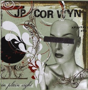 JP Corwyn: In Plain Sight (album cover)