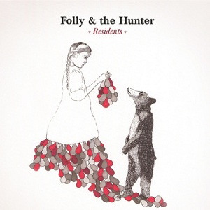 Folly & The Hunter