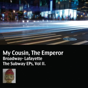 My Cousin, The Emperor