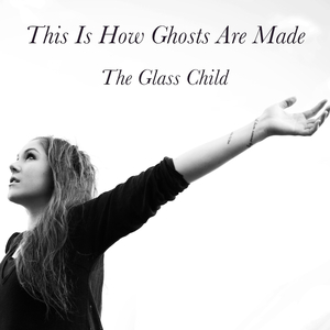 The Glass Child