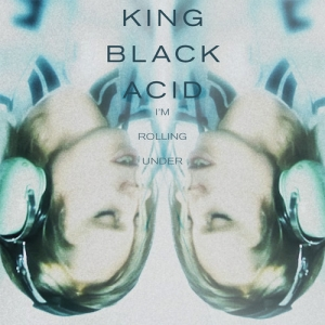 King Black Acid