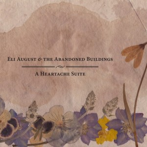 Eli August and The Abandoned Buildings