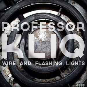 professor kliq wire flashing lights insomnia radio indie music network. Black Bedroom Furniture Sets. Home Design Ideas